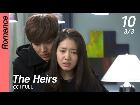 [CC/FULL] The Heirs EP10 (3/3) | 상속자들