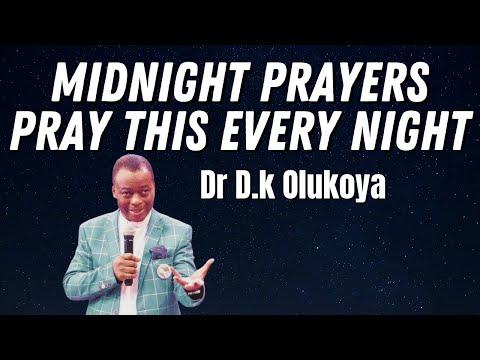 2020 Powerful Midnight Prayers🔥Pray this every night🙏🏾Dr Dk Olukoya