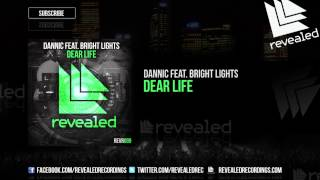 Thumbnail for Dannic ft. Bright Lights — Dear Life
