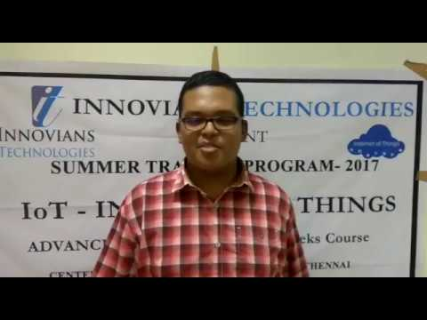 IoT Summer Training Feedback Video - Chennai Batch-2017- Innovians Technologies