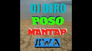 Video DERO DJ REMIX 2017-2018 mantap / ENAK DI GOYANG/ MP3, 3GP, MP4, WEBM, AVI, FLV Juni 2019