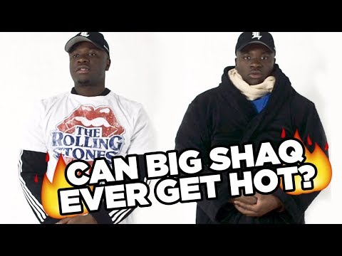 Can Big Shaq Ever Get Hot?