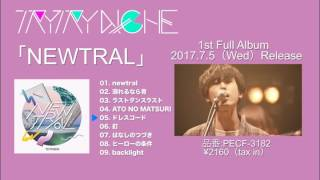TRY TRY NIICHE 1st Full album「NEWTRAL」トレイラー