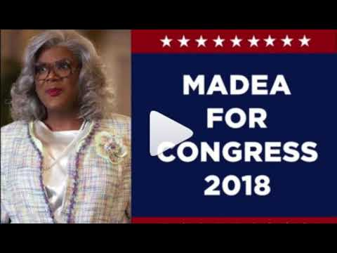 MADEA FOR CONGRESS 2018              The MOVIE