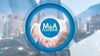 Tahapan Proses Merger dan Akuisisi - M&A Playbook