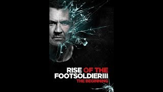 Nonton RISE OF THE FOOTSOLDIER 3 OFFICIAL TRAILER 2017 ACTION MOVIE Film Subtitle Indonesia Streaming Movie Download