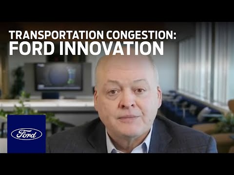 Ford Motor Company: New Approach To Transportation Congestion | Innovation | Ford