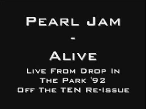 Alive (live, Drop in the Park)