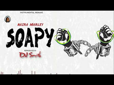 "*FREE* Naira Marley ""Soapy"" (Instrumental) Reproduced. By DjSmithBeatz"