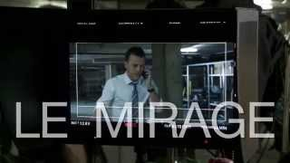 Le Mirage   Making Of   Capsule 7