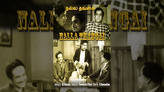 NALLA THANGAI (Full Movie) - Watch Free Full Length Tamil Movie Online