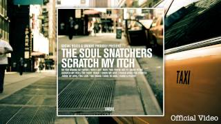 The Soul Snatchers - Scratch My Itch