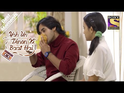 Yeh Un Dinon Ki Baat Hai | Naina Is Surprised Seeing Sameer's Appetite | Best Moments