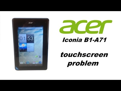 Acer Iconia B1-A71 – Touch Screen Digitizer problem – how to resolve it