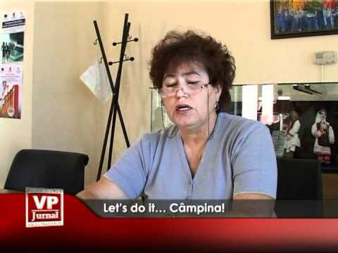 Let's do it… Câmpina!