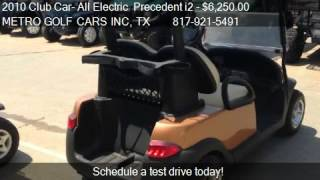 7. 2010 Club Car- All Electric  Precedent i2  for sale in Fort