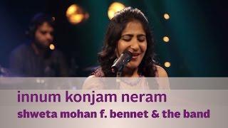 Video Innum Konjam Neram - Shweta Mohan f. Bennet & the band - Music Mojo - Kappa TV MP3, 3GP, MP4, WEBM, AVI, FLV Desember 2018