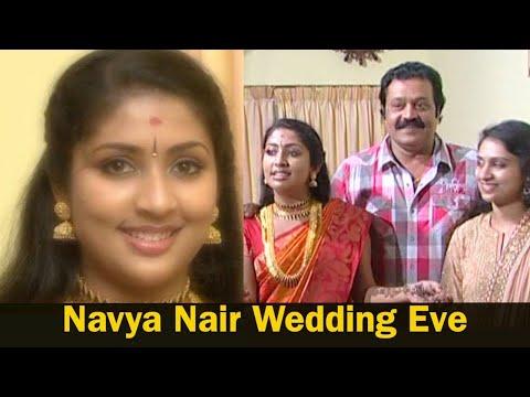 Navya Nair Wedding Eve    Navya Nair   Kerala Celebrity Wedding