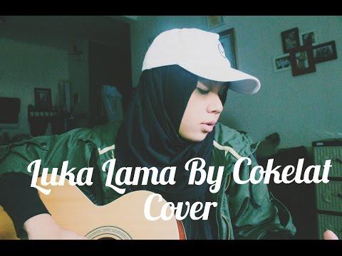 Video Luka Lama - Cokelat ( Acoustic Cover ) download in MP3, 3GP, MP4, WEBM, AVI, FLV February 2017