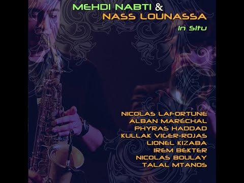 Mehdi Nabti & Nass Lounassa : In Situ (album teaser)