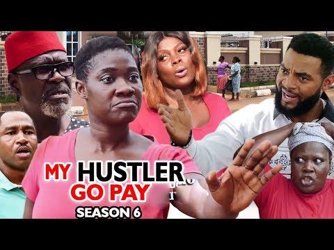 MY HUSTLE GO PAY SEASON 6 - Mercy Johnson | New Movie | 2019 Latest Nigerian Nollywood Movie