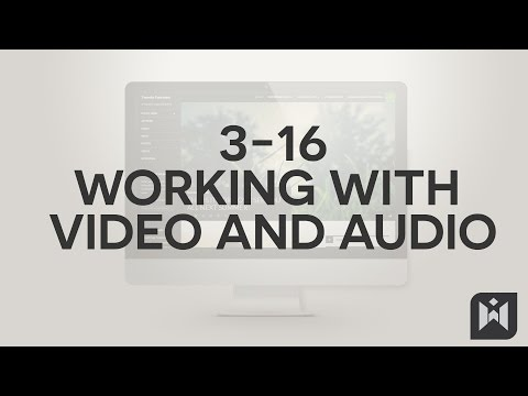 Working with Video and Audio  in WordPress