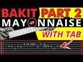 Bakit Part 2 - Mayonnaise LEAD Guitar Tutorial (WITH TAB)