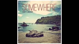 Video Scott & Brendo | Somewhere (feat. Scott Vance) MP3, 3GP, MP4, WEBM, AVI, FLV November 2018