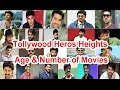 Tollywood heroes height, age n number of movies