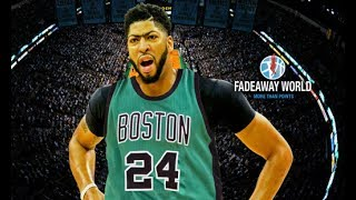 Boston Celtics Will Try And Trade For Anthony Davis If Pelicans' Season Is A Failure