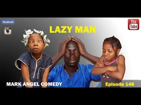 Lazy Man (Mark Angel Comedy) (Episode 148)