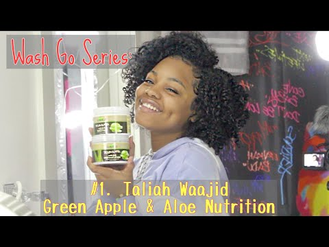 Wash N Go Series: #1 Taliah Waajid Green Apple& Aloe Nutrition  Short/Medium Length Natural Hair