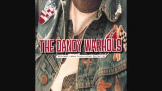 The Dandy Warhols - Get Off [HQ]