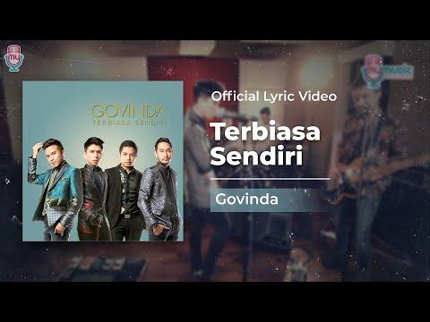 Download Lagu GOVINDA - Terbiasa Sendiri (Official Lyric Video) Music Video