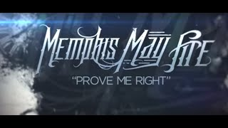 Video Memphis May Fire - Prove Me Right MP3, 3GP, MP4, WEBM, AVI, FLV September 2018