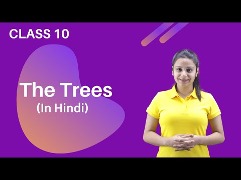 The Trees Poem Class 10 | Trees Class 10 | The Trees Full (हिन्दी में) Line by Line Explanation