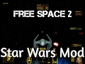 Let's Play, Freespace 2 Open: Star Wars Mod