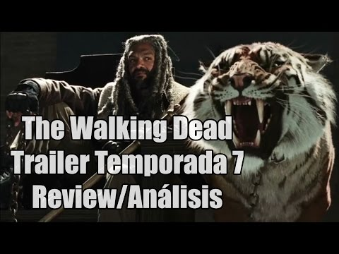 The Walking Dead Trailer Oficial Temporada 7 - Review/Análisis