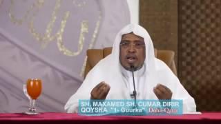 Qoyska iyo Guurka Muxaadaro Qatar 2014 Sheekh Dirir full download video download mp3 download music download