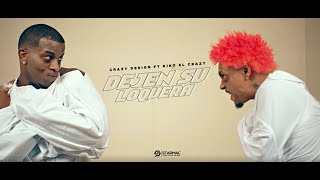 Crazy Design Ft Kiko el Crazy – Dejen su loquera (Video Official)