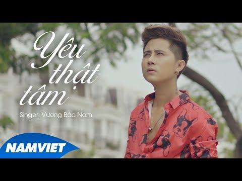 Yêu Thật Tâm - Vương Bảo Nam (MV LYRIC OFFICIAL) - Thời lượng: 4 phút, 47 giây.