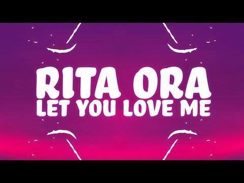 Rita Ora - Let You Love Me Lyrics