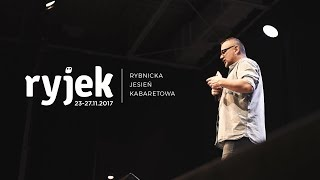 Ryjek 2017 - Życie Artysty Kabaretowego?!