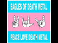 Eagles of Death Metal – Miss Alissa