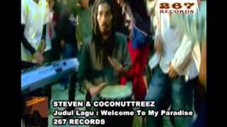 Steven & Coconuttreez - Welcome To My Paradise (Official Music Video)