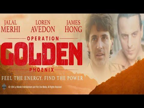 Operation Golden Phoenix - Full Movie   Jalal Merhi, Loren Avedon, James Hong, Karen Sheperd