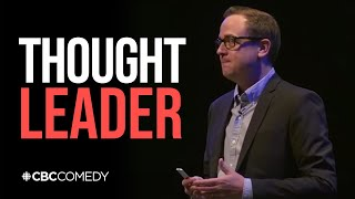 'Thought Leader' gives talk that will inspire your thoughts | CBC Radio (Comedy/Satire Skit)