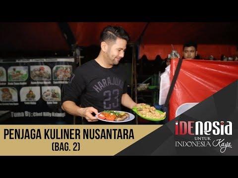 Idenesia: Penjaga Kuliner Nusantara Segmen 2