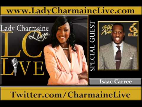 Recording Artist ISAAC CARREE Talks About The Stellar Awards & MORE on Lady Charmaine Live