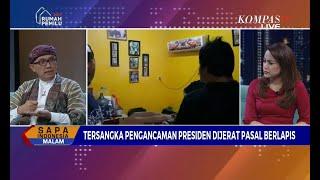 Video Dialog: Pengancam Presiden Terancam Hukuman Seumur Hidup (1) MP3, 3GP, MP4, WEBM, AVI, FLV Mei 2019